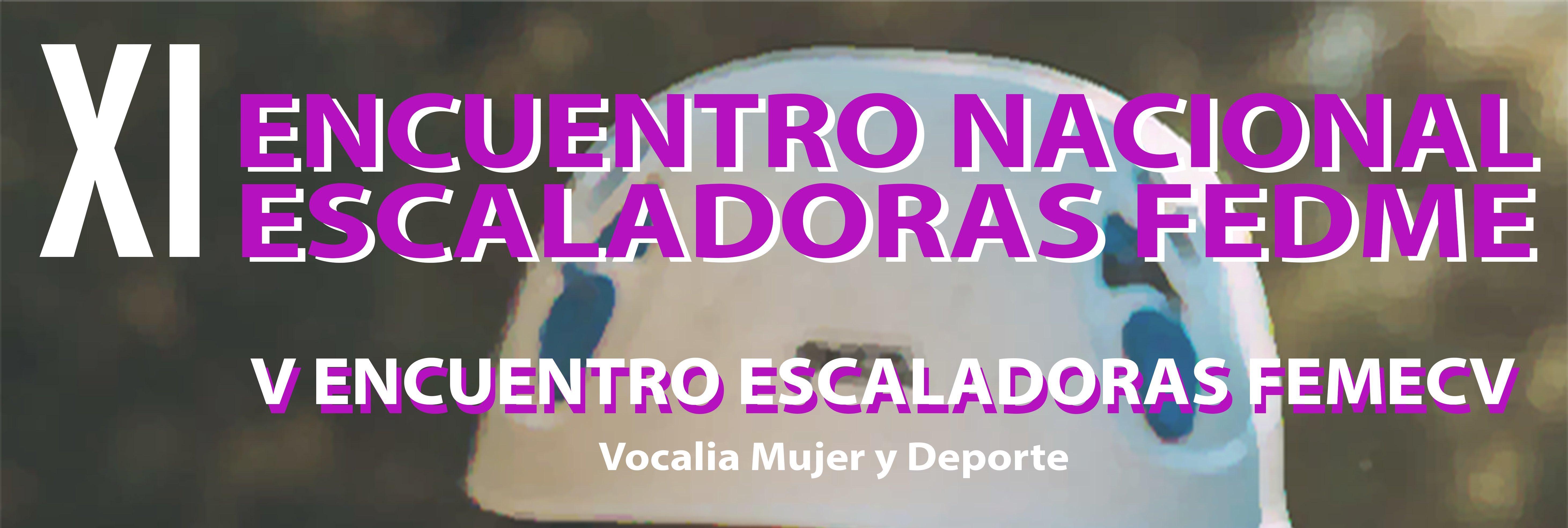 XI Encuentro Nacional de Escaladoras FEDME